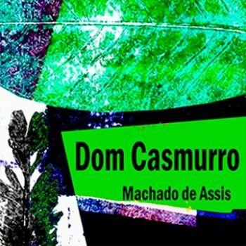 audiobook de dom casmurro