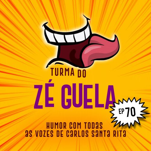 Turma do Zé Guela Vol. 70